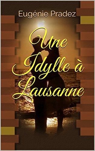 Une Idylle à Lausanne