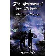 Morkann's Revenge: The Advenutres of Tom McGuire