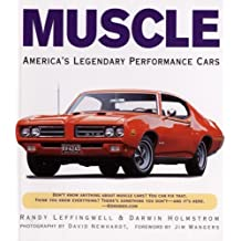 Muscle: America's Legendary Performance Cars by Randy Leffingwell (Illustrated, 1 Apr 2008) Paperback