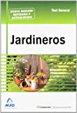 Jardineros. Test General.