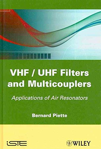 [(VHF / UHF Filters and Multicouplers)] [By (author) Bernard Piette] published on (February, 2010)