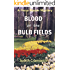 Blood on the Bulb Fields (The Fiona Mason Mysteries Book 1)