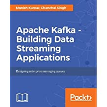 Apache Kafka - Building Data Streaming Applications