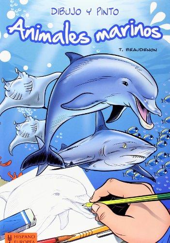 Descargar Libro Dibujo Y Pinto. Animales Marinos de Thierry Beaudenon