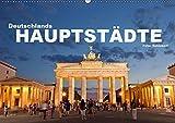 Deutschlands Hauptstädte (Wandkalender 2019 DIN A2 quer): 12 faszinierende Fotos der Hauptstädte deutscher Bundesländer in einem Kalender vom ... (Monatskalender, 14 Seiten ) (CALVENDO Orte) - Peter Schickert
