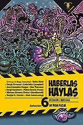 HABERLAS HAYLAS: Humor y Brujas (La Risa Floja)