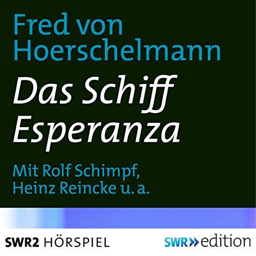 Buchseite und Rezensionen zu 'Das Schiff Esperanza' von Fred von Hoerschelmann