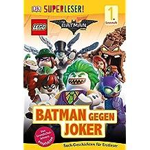Superleser! The LEGO® Batman Movie. Batman gegen Joker: Lesestufe 1