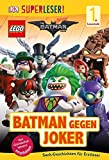 SUPERLESER! LEGO®: Batman gegen Joker (1. Kl)
