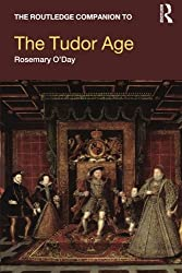 The Routledge Companion to the Tudor Age (Routledge Companions to History)