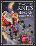 'Twas The Knits Before Christmas