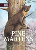 Pine Martens (BNHC Vol:8) (The British Natural History Collection)