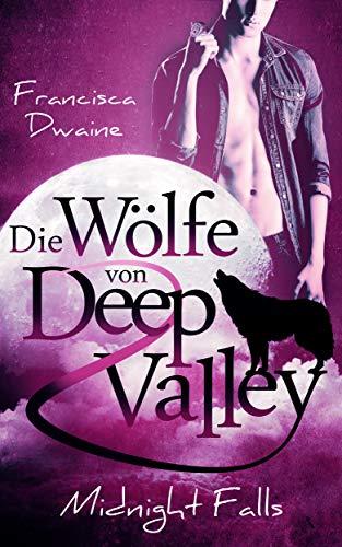 Die Wölfe von Deep Valley – Midnight Falls