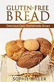 Gluten-Free Bread: Delicious Easy Homemade Bread