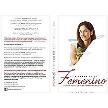 El Secreto de lo Femenino: Un código ancestral para transformar tus relaciones (Spanish Edition)