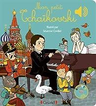 Mon petit Tchaïkovski par Émilie Collet