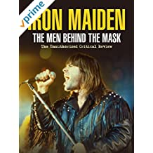 Iron Maiden - Men Behind the Mask