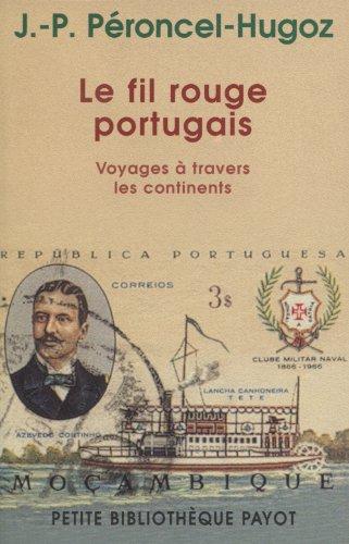 Le Fil rouge portugais par Jean-Pierre Peroncel-Hugoz