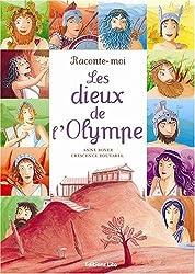 Raconte-moi les dieux de l'Olympe