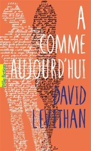 A comme aujourd'hui par David Levithan