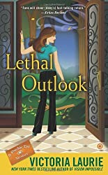 Lethal Outlook (Psychic Eye Mysteries) by Victoria Laurie (2013-06-04)
