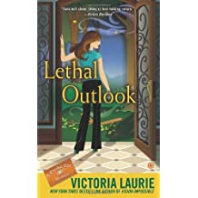 Lethal Outlook: A Psychic Eye Mystery by Victoria Laurie (2013-06-04)