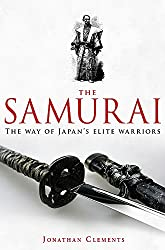 A Brief History of the Samurai (Brief Histories)