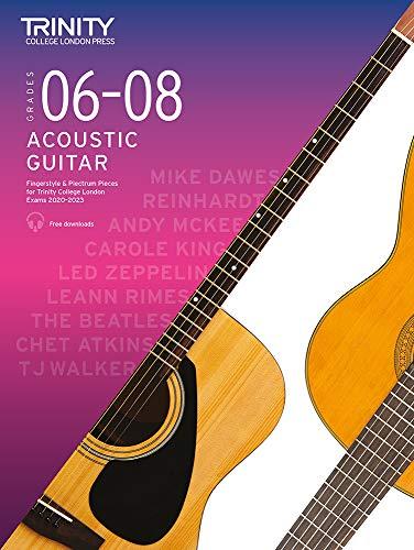 Trinity College London Acoustic Guitar Exam Pieces 2020-2023: Grades 6-8