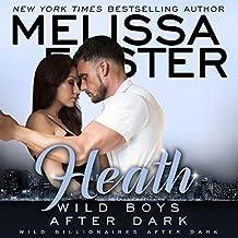 Wild Boys After Dark: Heath: Wild Billionaires After Dark, Book 2