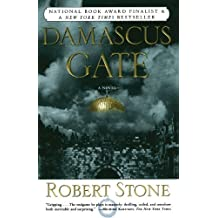 Damascus Gate by Robert Stone (1999-05-04)