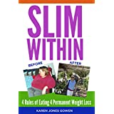 Slim Within: 4 Rules of Eating 4 Permanent Weight Loss (English Edition)