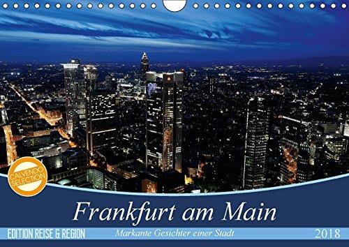 Frankfurt am Main (Wandkalender 2018 DIN A4 quer): Stimmungsvolle und opulente Fotos von Frankfurt am Main. (Monatskalender, 14 Seiten ) (CALVENDO Orte) [Kalender] [Apr 01, 2017] Höfer, Christoph
