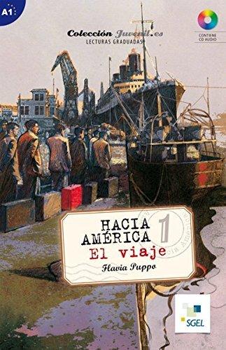 Nivel A1: Hacia América 1: El viaje: Lektüre + Audio-CD by Flavia Puppo (2014-01-24)