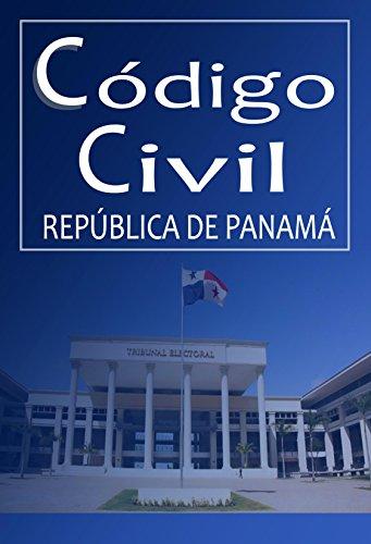 CÓDIGO CIVIL: República de Panamá por David Ruiz