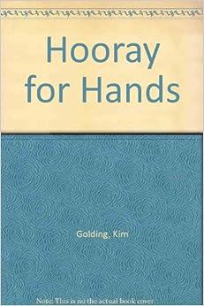 Hooray For Hands por Kim Golding epub