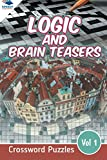 Logic and Brain Teasers Crossword Puzzles Vol 1 (Crossword Puzzles Series) - Speedy Publishing LLC - amazon.es