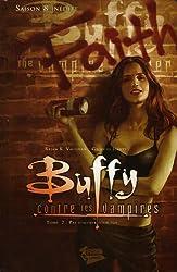 Buffy contre les vampires Saison 8 T02 : Pas d'avenir pour toi