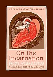 On the Incarnation: Saint Athanasius (Popular Patristics)