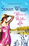 Return to Willow Lake (The Lakeshore Chronicles - Book 9)