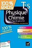 Physique-Chimie Tle S Spécifique et spécialité : Exercices résolus (Physique et Chimie) - Terminale S (100% Exos)