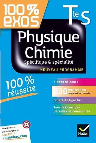 Livre Physique Chimie - Physique-Chimie Tle S Spécifique et spécialité: Exercices