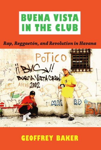 Buena Vista in the Club: Rap, Reggaetón...