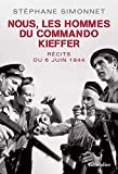 Nous les hommes de commando Kieffer - Récits du 6 juin 1944