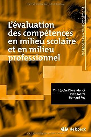 Bernard Rey - L'évaluation des compétences en milieu scolaire et