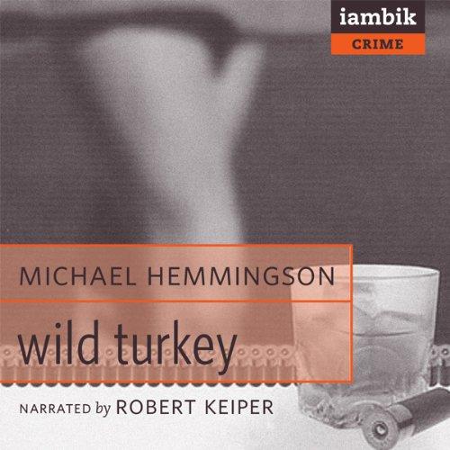 Wild Turkey  Audiolibri
