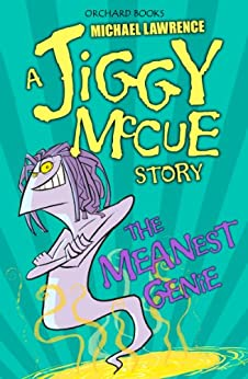 The Meanest Genie (Jiggy McCue Book 4) by [Lawrence, Michael]