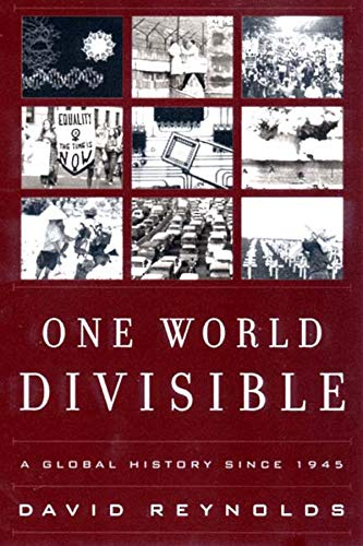 One World Divisible: A Global History Since 1945 (Global Century)