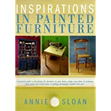 Inspirations in Painted Furniture by Annie Sloan (1999-09-24)