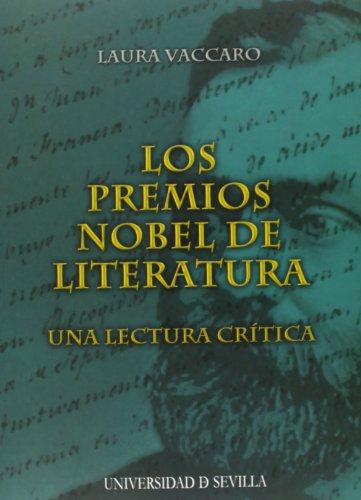 Los Premios Nobel de Literatura: Una lectura crítica (Serie Literatura)