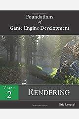 Foundations of Game Engine Development, Volume 2: Rendering Paperback